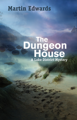 The Dungeon House: A Lake District Mystery